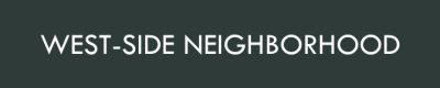 West-side Neighborhood